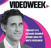 Richard Kramer, Arete Research, VideoWeek Podcast